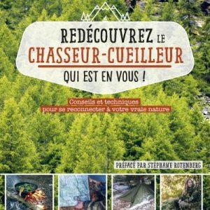 livre « Redécouvrez le chasseur cueilleur qui est en vous » dédicacé