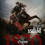 Il y a 150 ans : la guerre de 1870 – Collection Les Grands événements dans l'Est